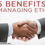 graphic that says benefits and advantages of managing business ethics in the workplace