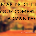 graphic that says making culture your competitive advantage