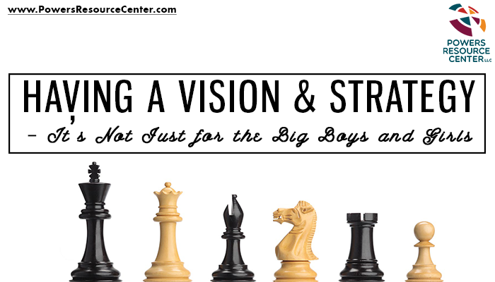 graphic with chessmen that says having a vision and strategy