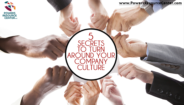 graphic that says 5 secrets to turn around your company culture