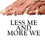 graphic that says less me more we