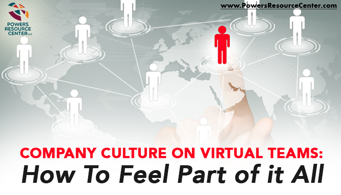 graphic that says company culture on virtual teams: how to feel part of it all