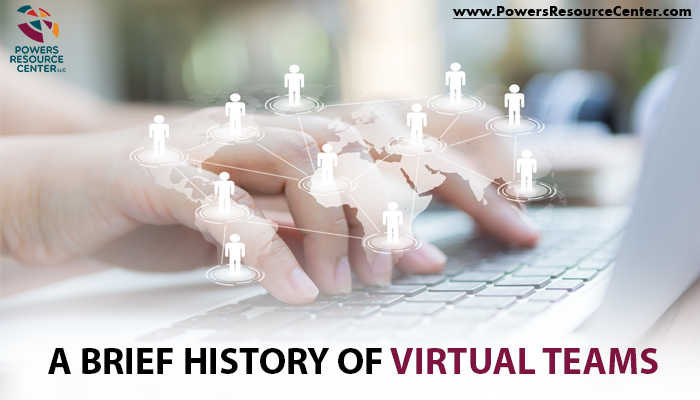 graphic that says a brief history of virtual teams
