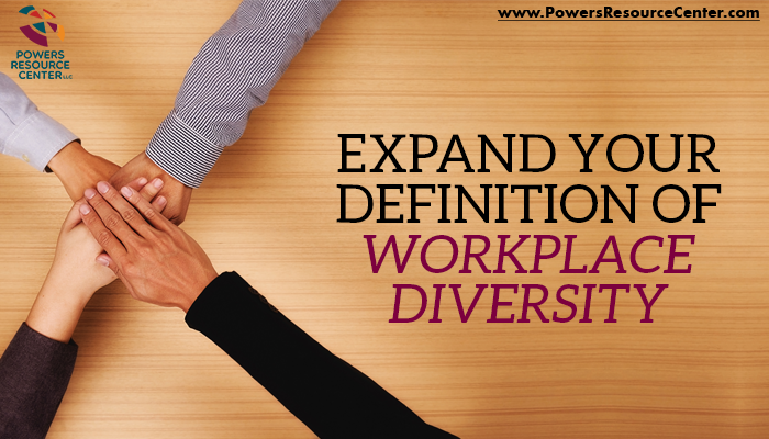 graphic that says expand your definition of diversity in the workplace