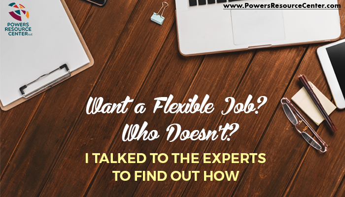 graphic that says want a flexible job? who doesn't? I talked to an expert at flexjobs to find out how