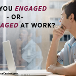 Graphic that says are you engaged or disengaged at work for employee engagement questionnaire
